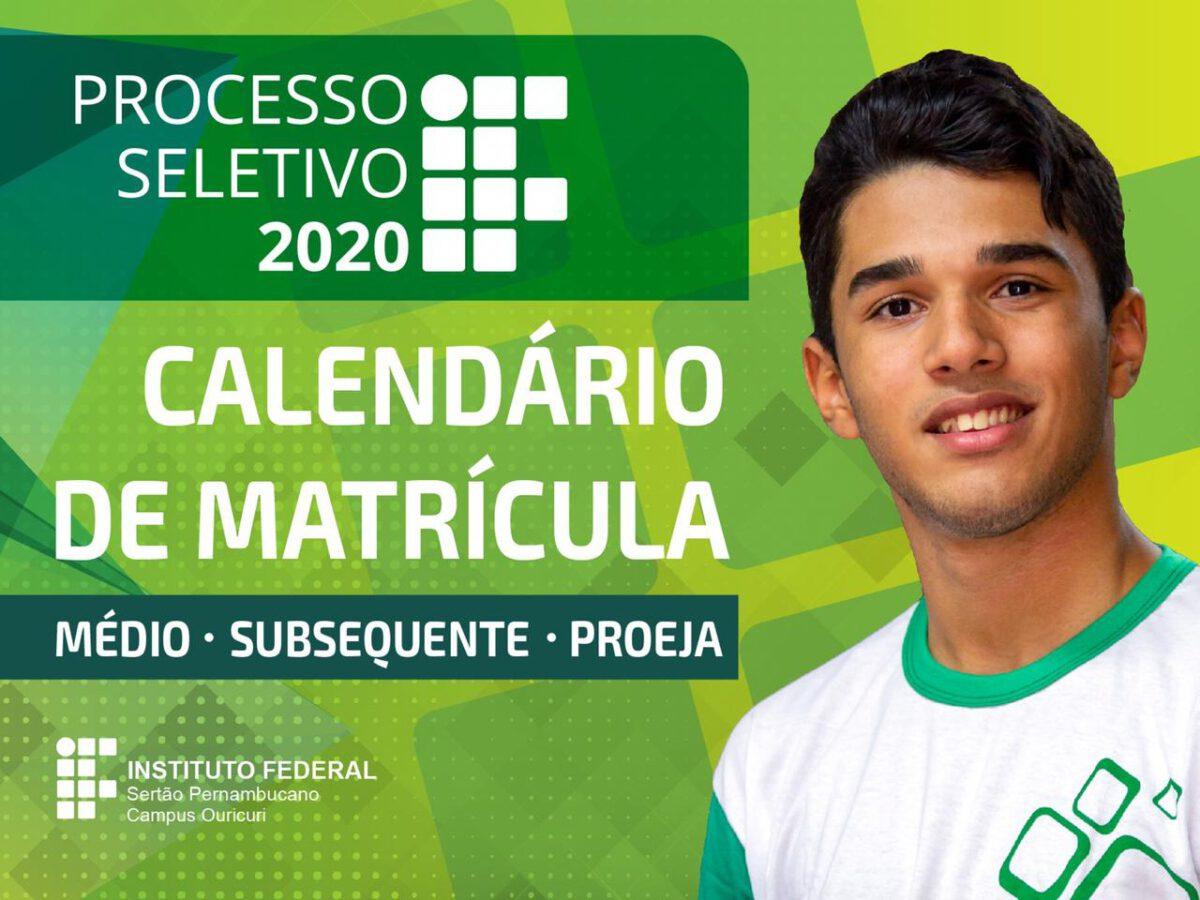 CAMPUS OURICURI DIVULGA CALENDÁRIO DE MATRÍCULAS DO PROCESSO SELETIVO 2020