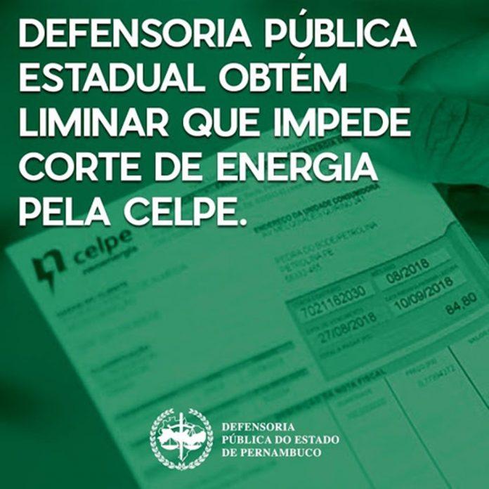 DEFENSORIA PÚBLICA OBTÉM LIMINAR QUE IMPEDE CORTE DE ENERGIA PELA CELPE